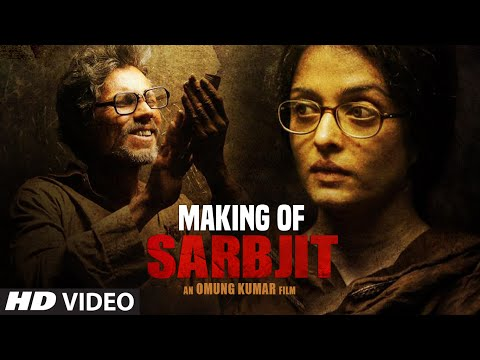 Making Of SARBJIT MOVIE | Aishwarya Rai Bachchan, Randeep Hooda, Richa Chadda