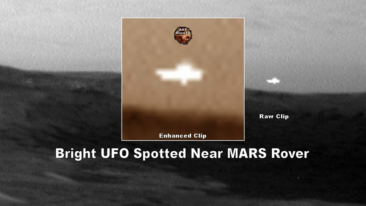 LATEST - Bright UFO Spotted Near Mars Rover - June 2019 - AATV