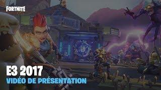Fortnite - Vidéo de présentation E3 2017