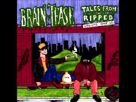 Braintease - Tales From The Ripped: Volume One