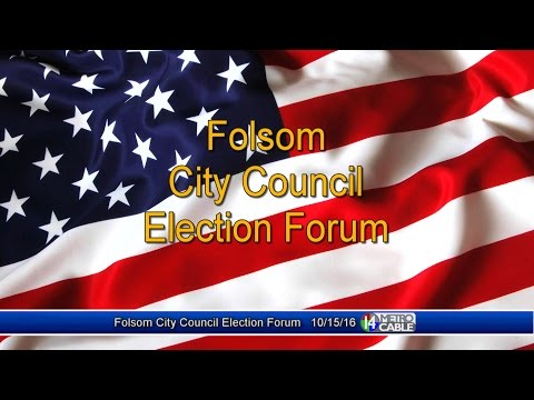 Folsom City Council Election Forum