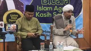 Ustaz Don Daniyal Don Biyajid Dan Ustaz Zakaria :  Islam Agama Kasih Sayang