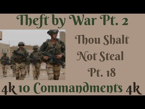 (THEFT BY WAR PT. 2) TEN COMMANDMENTS: THOU SHALT NOT STEAL PT. 18