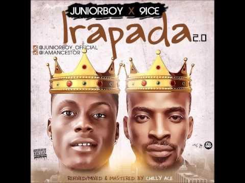Juniorboy X 9ice – Irapada