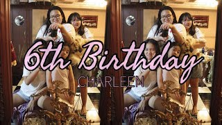 Charleen&#39s 6th Birthday 01-26-19