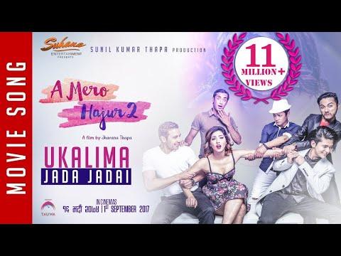 New Nepali Movie -2017/2074| UKALIMA JADA |A Mero Hajur 2| Ft.Samragyee R L Shah,Salin Man Baniya