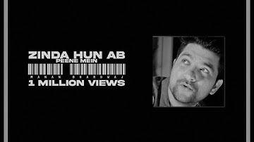 Manan Bhardwaj : Zinda Hun Ab Peene Mein Lyrical Video New Song 2019