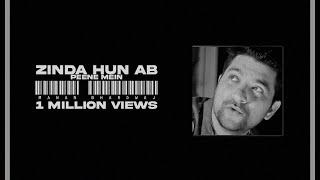 Zinda Hun Ab Peene Mein Manan Bhardwaj Mp3 Song Download