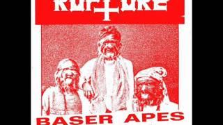 Rupture - Baser Apes