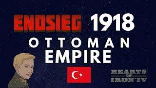 HoI4 - Endsieg - 1918 WW1 Ottoman Empire - #4 Step 1 Surround, Step 2 Destroy them!