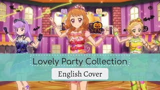 Aikatsu! Lovely Party Collection English Cover Feat. Kaiari & Odii