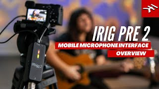 iRig Pre 2 XLR mic preamp for mobile devices - Overview