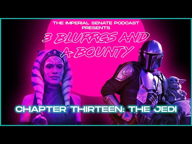 3 Blurrgs and a Bounty - The Mandalorian: Chapter 13 Review
