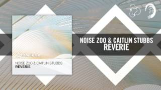 Noise Zoo Caitlin Stubbs Reverie Essentializm RNM