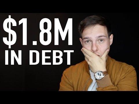 The Reason I'm $1.8 Million In Debt