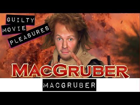 MacGruber!... Is A Guilty Movie Pleasure...