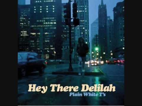 'Hey there Delilah' - Plain White T's WITH LYRICS