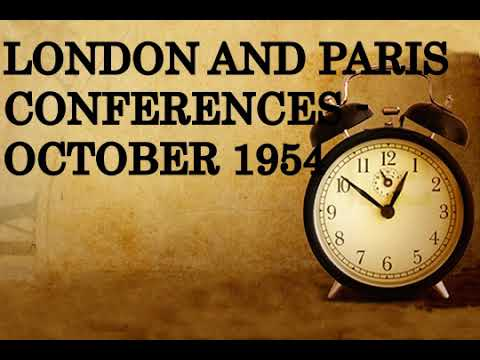 London and Paris Conferences   October 1954