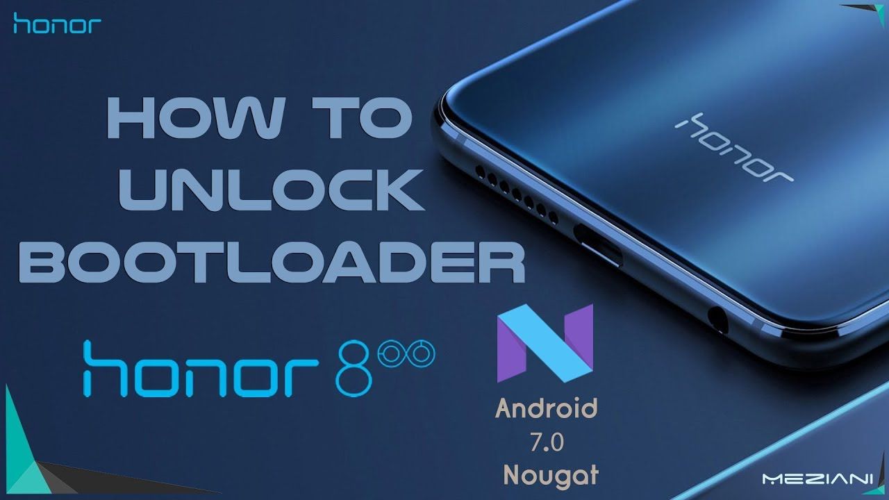 How to Unlock Bootloader Honor 8 and Huawei [OFFICIAL]