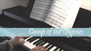 Camp of the Gypsies | Piano Cover