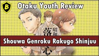 Otaku Youth Anime Review: Shouwa Genroku Rakugo Shinjuu