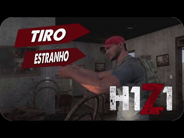 H1Z1 - TIRO ESTRANHO! #67