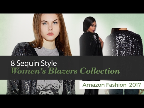 8 Sequin Style Women's Blazers Collection Amazon Fashion  2017