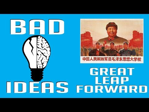 Mao Tse Tung and the Great Leap Forward | Bad Ideas #11