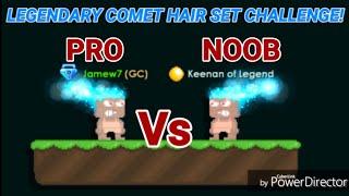 Legendary Comet Hair Set Challenge! [ NOOB VS PRO ] OMG!! ft. Keenan - Growtopia
