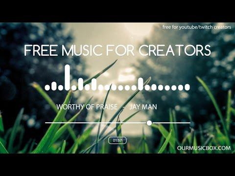 Royalty free music for YouTube creators - Worthy Of Praise - Inspiring | Heartfelt - OurMusicBox.com