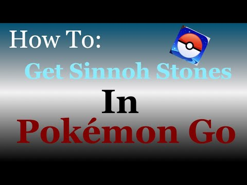 How To Get Sinnoh Stones In Pokémon Go