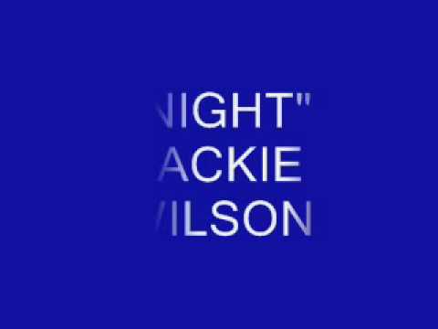 """JACKIE WILSON -""""NIGHT"""" (J Lehman H Miller)"""