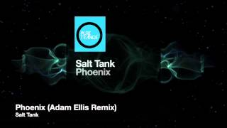 Salt Tank - Phoenix (Adam Ellis Remix) [Pure Trance Recordings]