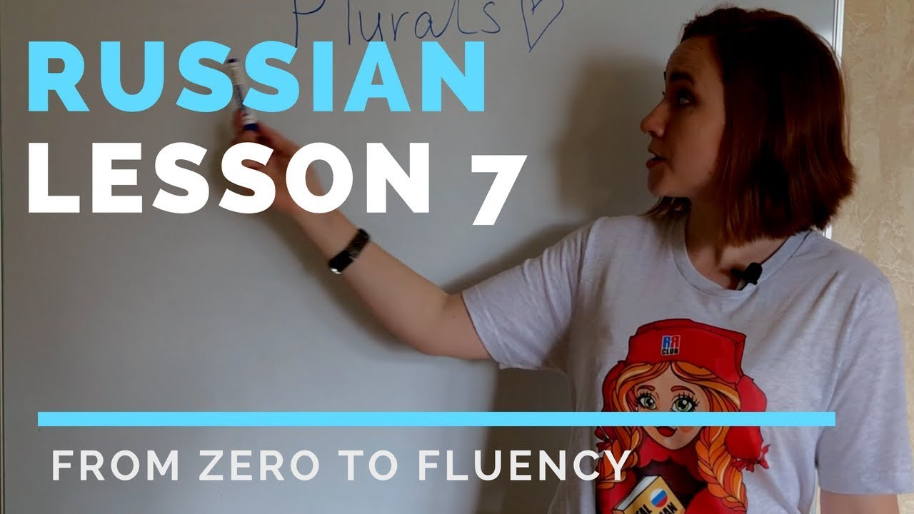 Russian lessons – Lesson 7 – Russian plurals