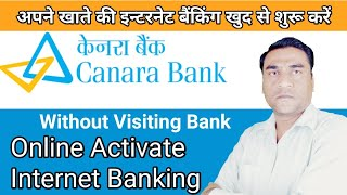 Find out  How to open canara bank net banking | Guide for Beginners to learn How to open canara bank net banking