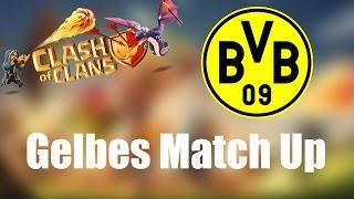 MATCH UP GEGEN BVB 4 EVER: Das kann ja was werden! ✭ Clash of Clans [deutsch / german]