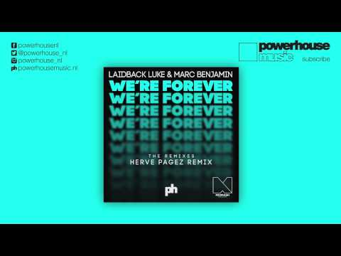 Laidback Luke & Marc Benjamin - We're Forever (Herve Pagez Remix)