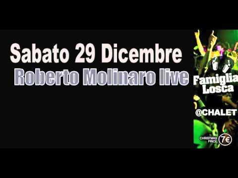 ROBERTO MOLINARO LIVE@Famiglia Losca  (Chalet TORINO)