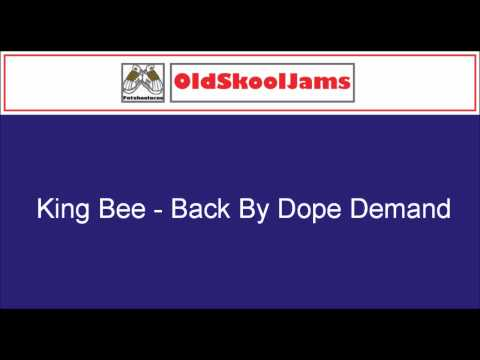 King Bee - Back By Dope Demand (12