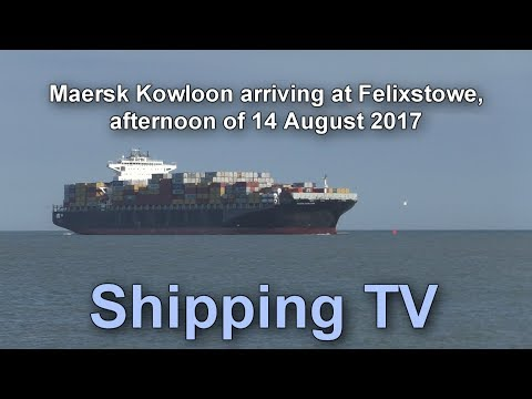 Maersk Kowloon sails into Felixstowe, 15 August 2017