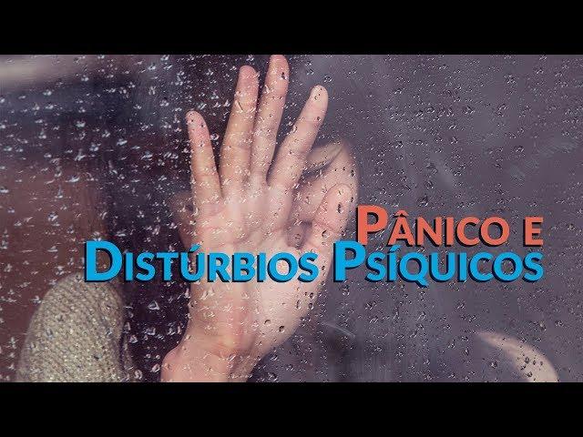 Pânico e Distúrbios Psíquicos - Programa Razão para viver