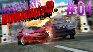 Aero Plays | Burnout 3 Ep. 04 - RETURN OF A CLASSIC