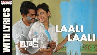 Laali Laali Song With Lyrics || Khakee Telugu Movie || Karthi, Rakul Preet || Ghibran