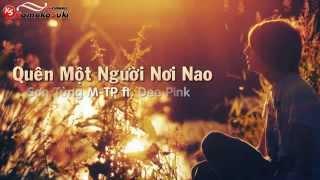 Video Quên Một Người Nơi Nào (Lyrics) - Sơn Tùng (M-TP), DeePink [Lyrics Kara] download MP3, 3GP, MP4, WEBM, AVI, FLV Juni 2018