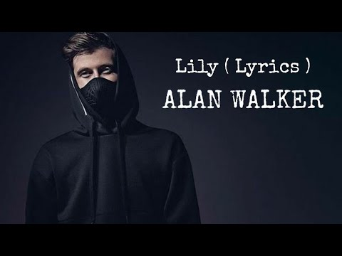 lily---alan-walker-(-official-lyrics-video)