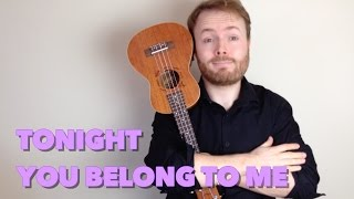 tonight you belong to me steve martin the jerk ukulele tutorial