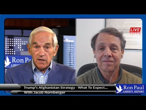 Trump's Afghanistan Strategy: What To Expect. With Jacob Hornberger