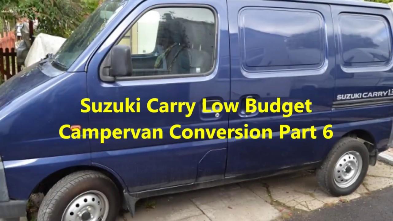 Suzuki Carry Low Budget Campervan Conversion Part 6