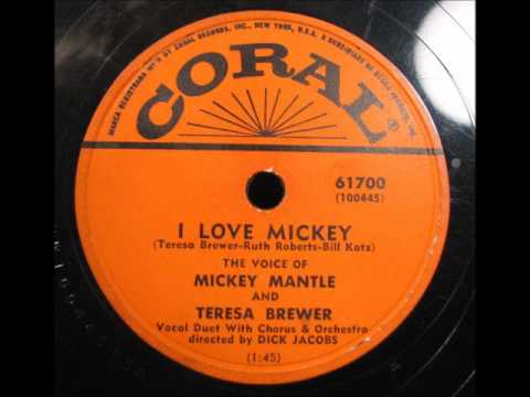 I LOVE MICKEY by Mickey Mantle and Teresa Brewer 1956