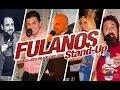 Fulanos Stand-Up & Algo más / INSTITUCIONAL